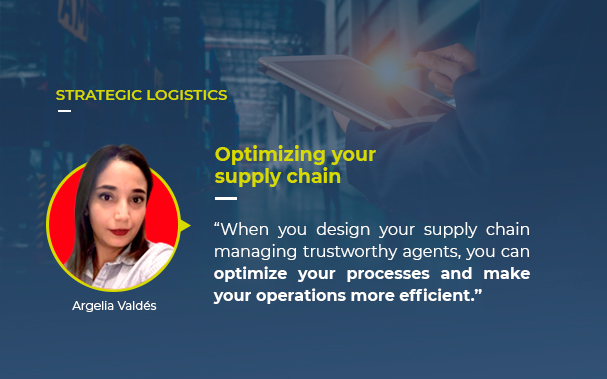 """Over the picture of an executive managing a supply chain, there's the picture of Argelia Valdés, Europartners Group leader of strategic projects author of this article: STRATEGIC LOGISTICS and her quote """"When you design your supply chain managing trustworthy agents, you can optimize your processes and make your operations more efficient."""""""